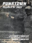 PUNKTOWN: Shades of Grey