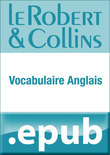 Le Robert et Collins Vocabulaire anglais