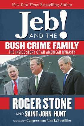 Jeb! and the Bush Crime Family