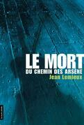 Le mort du chemin des Arsne