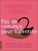 Pas de romance pour Valentine