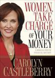 Women, Take Charge of Your Money: A Biblical Path to Financial Security