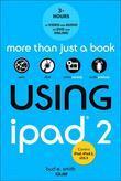 Using iPad 2 (covers iOS 5)