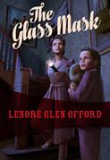 The Glass Mask: Todd & Georgine #2