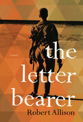 The Letter Bearer: A Novel