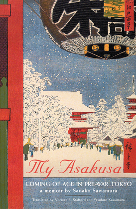 My Asakusa: Coming of Age in Pre-War Tokyo