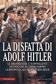 La disfatta di Adolf Hitler