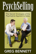 PsychSelling - The Secret Strategies of the Psychiatrist Applied to Sales