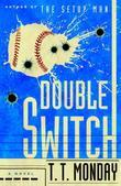 Double Switch: A Novel