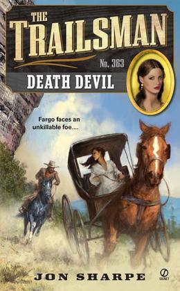 The Trailsman #363: Death Devil