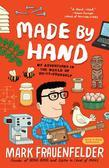 Made by Hand: My Adventures in the World of Do-It-Yourself