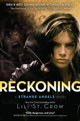 Reckoning: A Strange Angels Novel