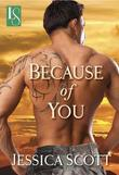Because of You: A Loveswept Contemporary Military Romance