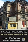 Post-cosmopolitan Cities: Explorations of Urban Coexistence
