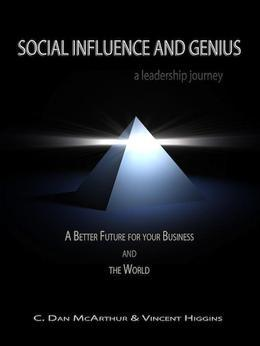Social Influence and Genius, A Leadership Journey