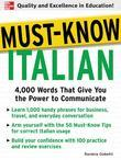Must-Know Italian : 4,000 Words That Give You the Power to Communicate