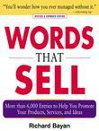Words that Sell, Revised and Expanded Edition : The Thesaurus to Help You Promote Your Products, Services, and Ideas