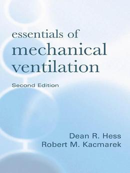 Essentials of Mechanical Ventilation, Second Edition