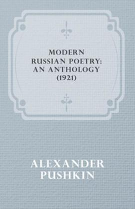 Modern Russian Poetry: An Anthology (1921)