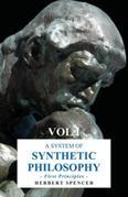 A System of Synthetic Philosophy - First Principles