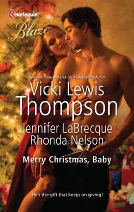 Vicki Lewis Thompson - Merry Christmas, Baby: It's Christmas, Cowboy!\Northern Fantasy\He'll Be Home for Christmas