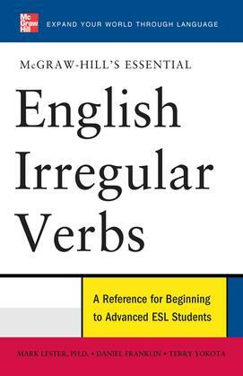 McGraw-Hills Essential English Irregular Verbs