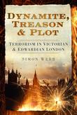 Dynamite, Treason & Plot