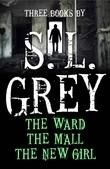 Three Books by S. L. Grey