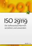 ISO 29119 -Die Softwaretest-Normen verstehen und anwenden