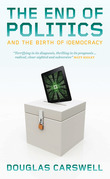 The End of Politcs and the Birth of iDemocracy