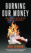 Burning Our Money