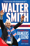 Walter Smith the Ibrox Gaffer