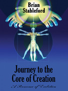 Journey to the Core of Creation: A Romance of Evolution