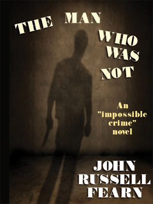 The Man Who Was Not: A Crime Novel
