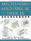 Mechanisms and Mechanical Devices Sourcebook, Fourth Edition