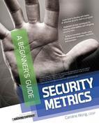 Security Metrics, A Beginner's Guide