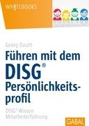 Führen mit DISG®-Persönlichkeitsprofil
