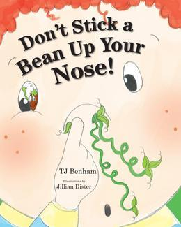Don't Stick a Bean Up Your Nose!