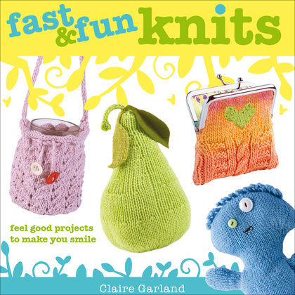 Fast &amp; Fun Knits