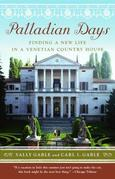 Palladian Days: Finding a New Life in a Venetian Country House