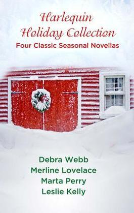 Harlequin Holiday Collection: Four Classic Seasonal Novellas: And a Dead Guy in a Pear Tree\Seduced by the Season\Evidence of Desire\Season of Wonde