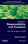 Responsibility and Freedom: The Ethical Realm of RRI