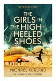 The Girls in the High-Heeled Shoes: An Alexander Brass Mystery 2