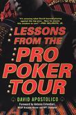 Lessons From The Pro Poker Tour: A Seat At The Table With Poker's Greatest Playe rs