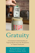 Gratuity: A Contextual Understanding of Tipping Norms from the Perspective of Tipped Employees