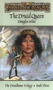 The Druid Queen: The Druidhome Trilogy, Book Three
