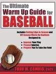 The Ultimate Warm Up Guide for Baseball