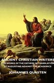 Ancient Christian Writers - The Works of the Fathers in Translation - St Augustine: Against the Academics
