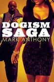 Dogism Saga