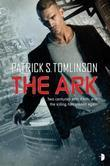 The Ark: Children of a Dead Earth Book One